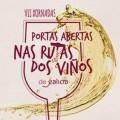 VII Xornadas de Portas Abertas na Ruta do Viño do Ribeiro